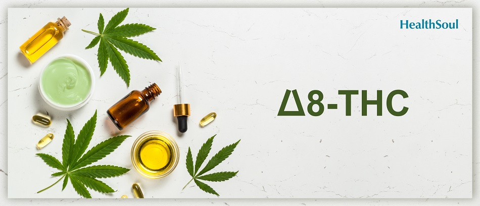 What Is Delta-8 And What Is the Difference From CBD | HealthSoul