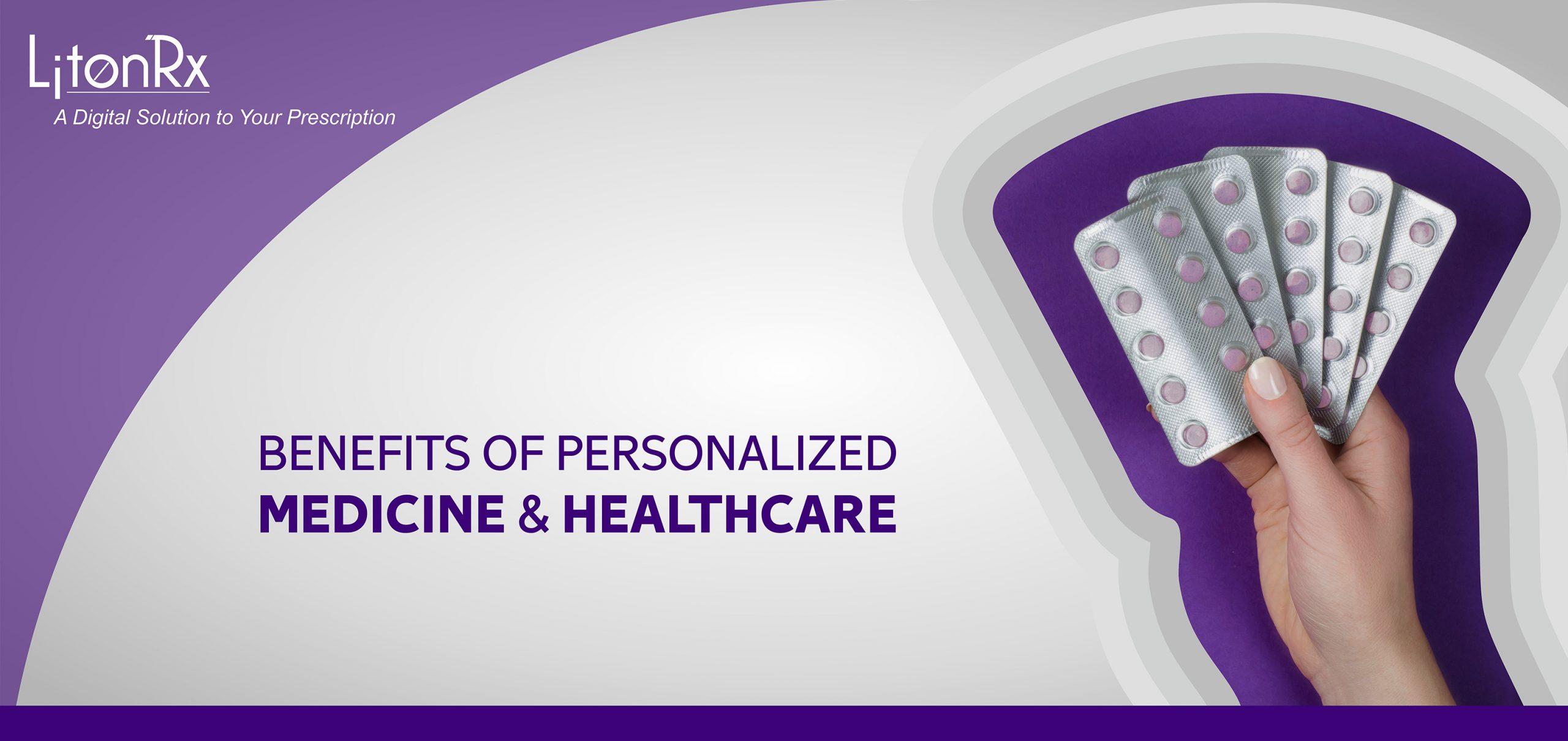 4 Benefits Of Having Personalized Medicine   HealthSoul